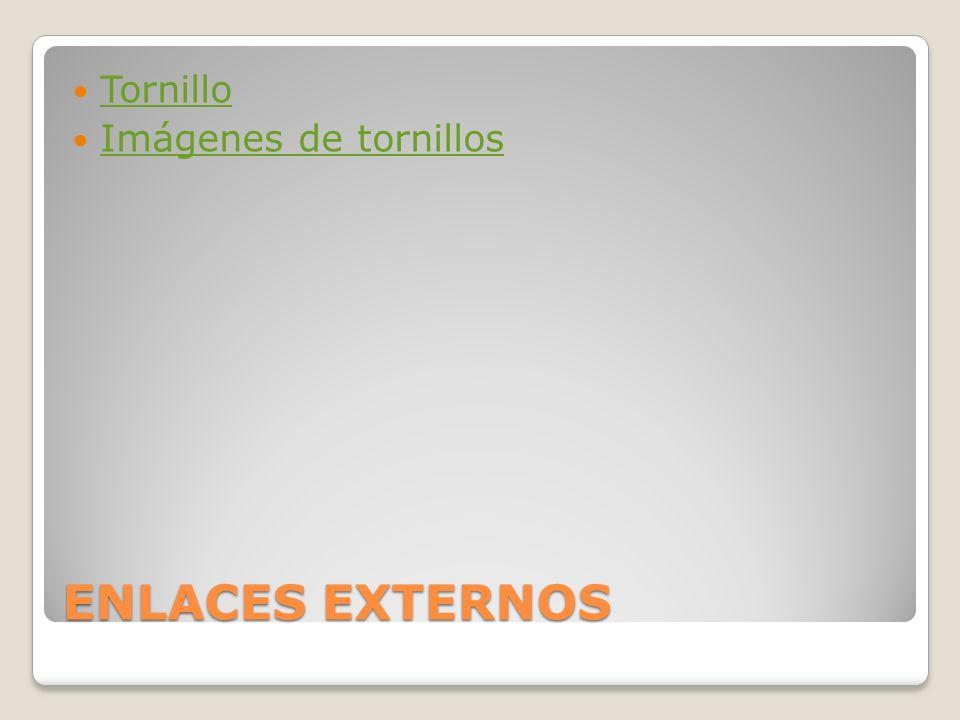 Tornillo Imágenes de tornillos ENLACES EXTERNOS