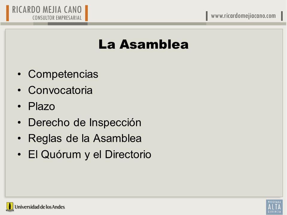 La Asamblea Competencias Convocatoria Plazo Derecho de Inspección
