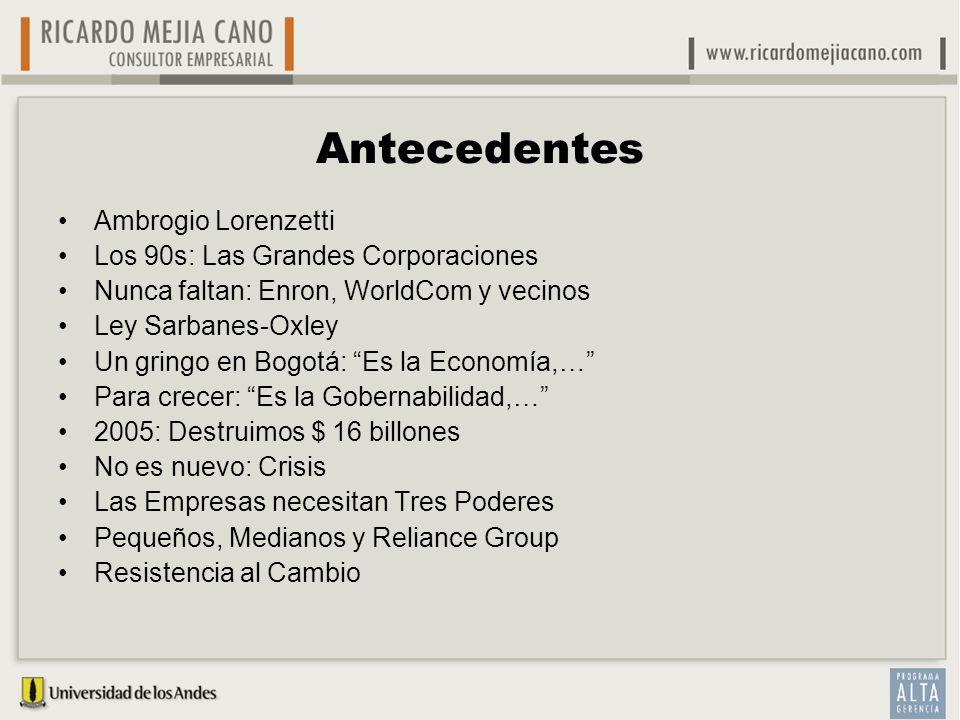 Antecedentes Ambrogio Lorenzetti Los 90s: Las Grandes Corporaciones
