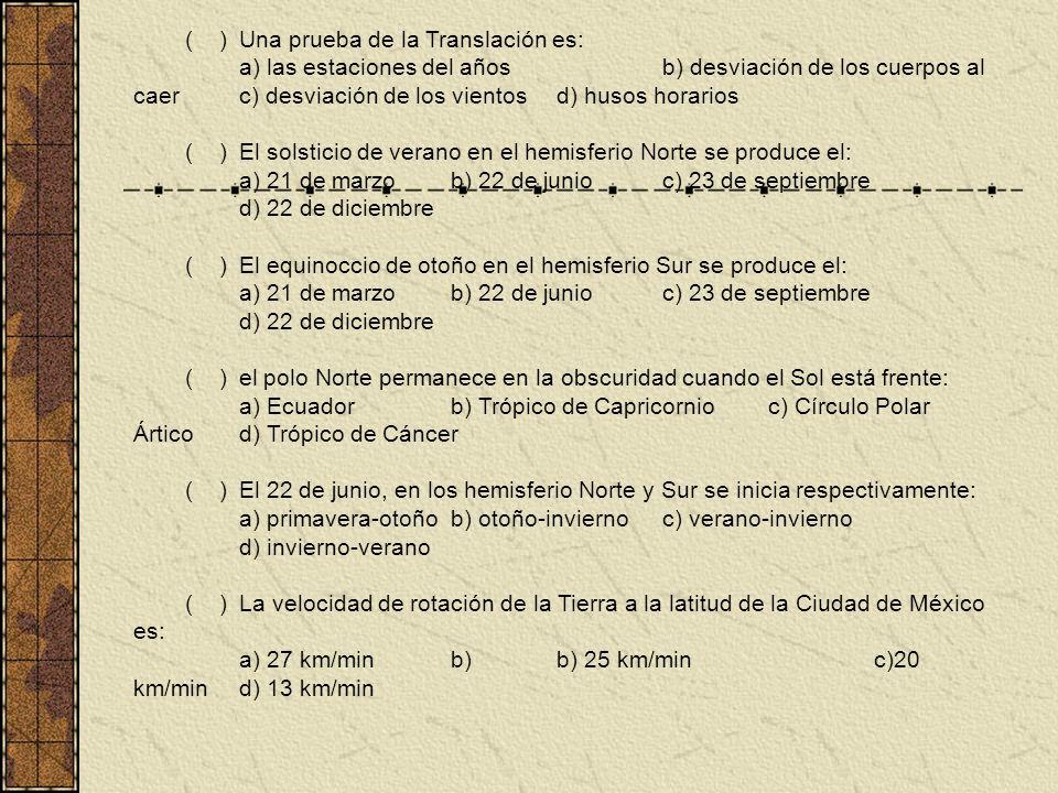 ( ) Una prueba de la Translación es: