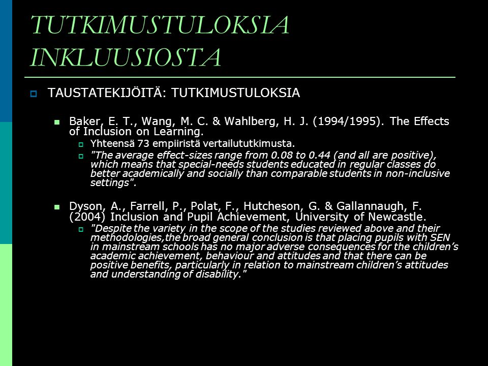 TUTKIMUSTULOKSIA INKLUUSIOSTA
