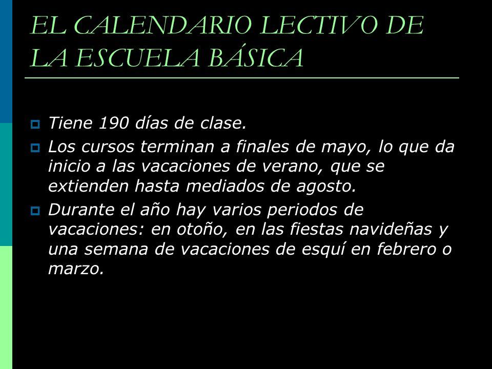 EL CALENDARIO LECTIVO DE LA ESCUELA BÁSICA