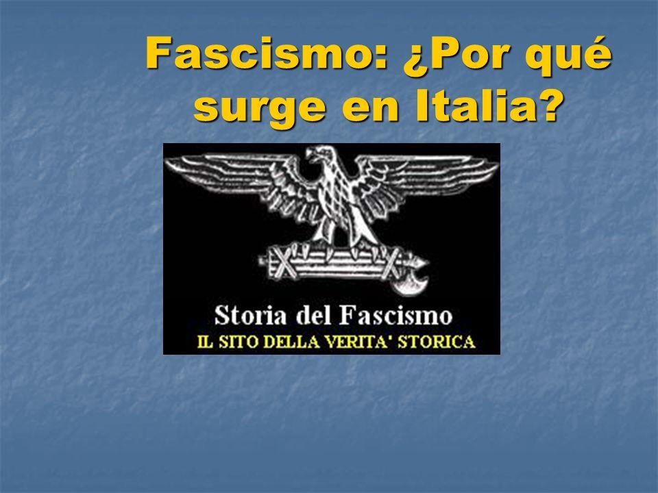 Fascismo: ¿Por qué surge en Italia
