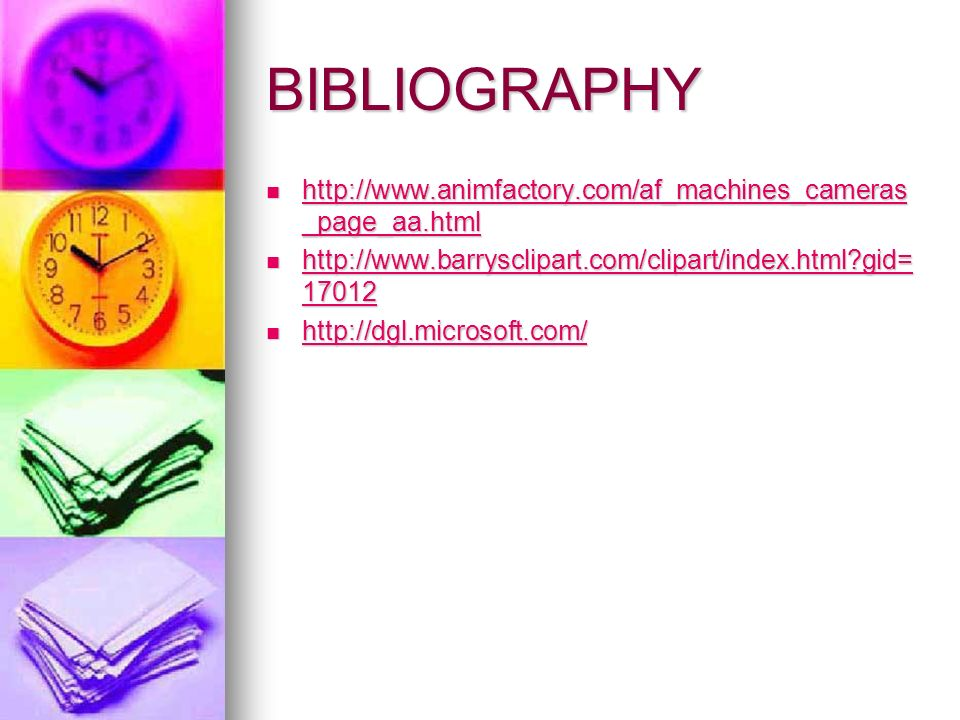 BIBLIOGRAPHY http://www.animfactory.com/af_machines_cameras_page_aa.html. http://www.barrysclipart.com/clipart/index.html gid=17012.