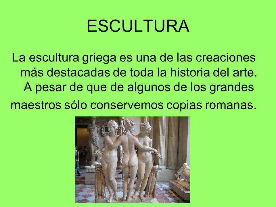 maestros sólo conservemos copias romanas.
