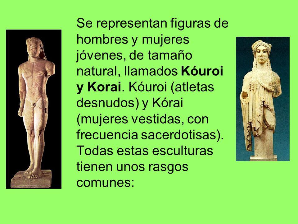 Se representan figuras de hombres y mujeres jóvenes, de tamaño natural, llamados Kóuroi y Korai.