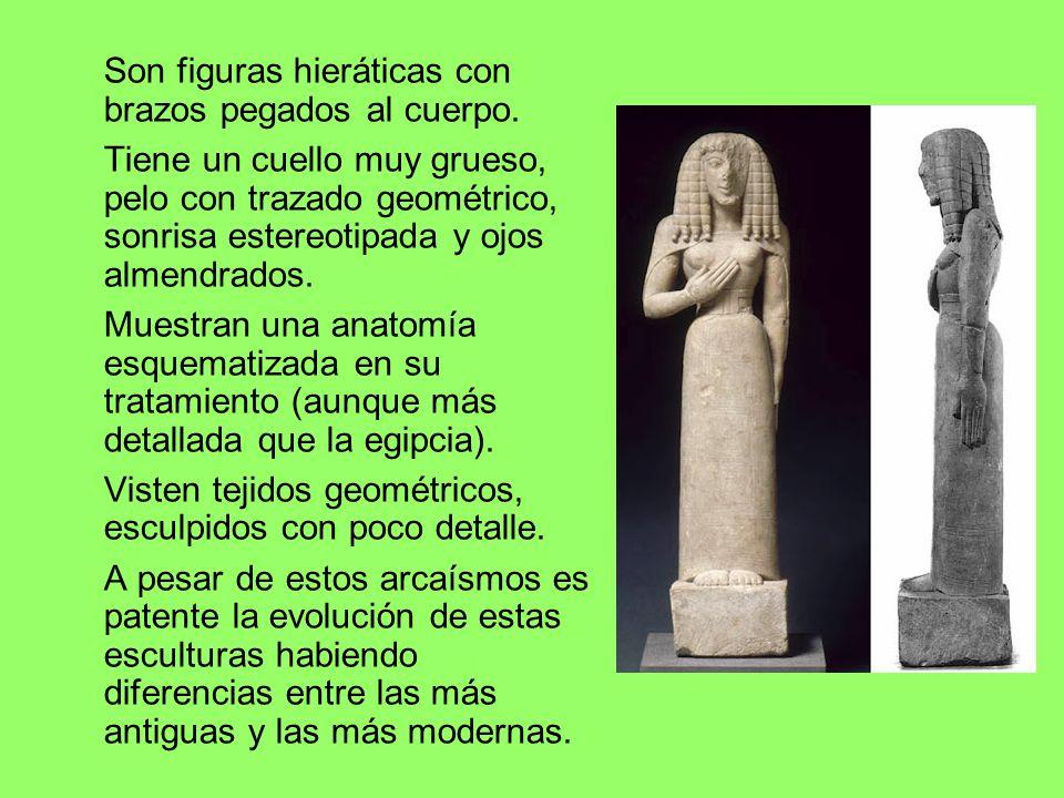 Son figuras hieráticas con brazos pegados al cuerpo.