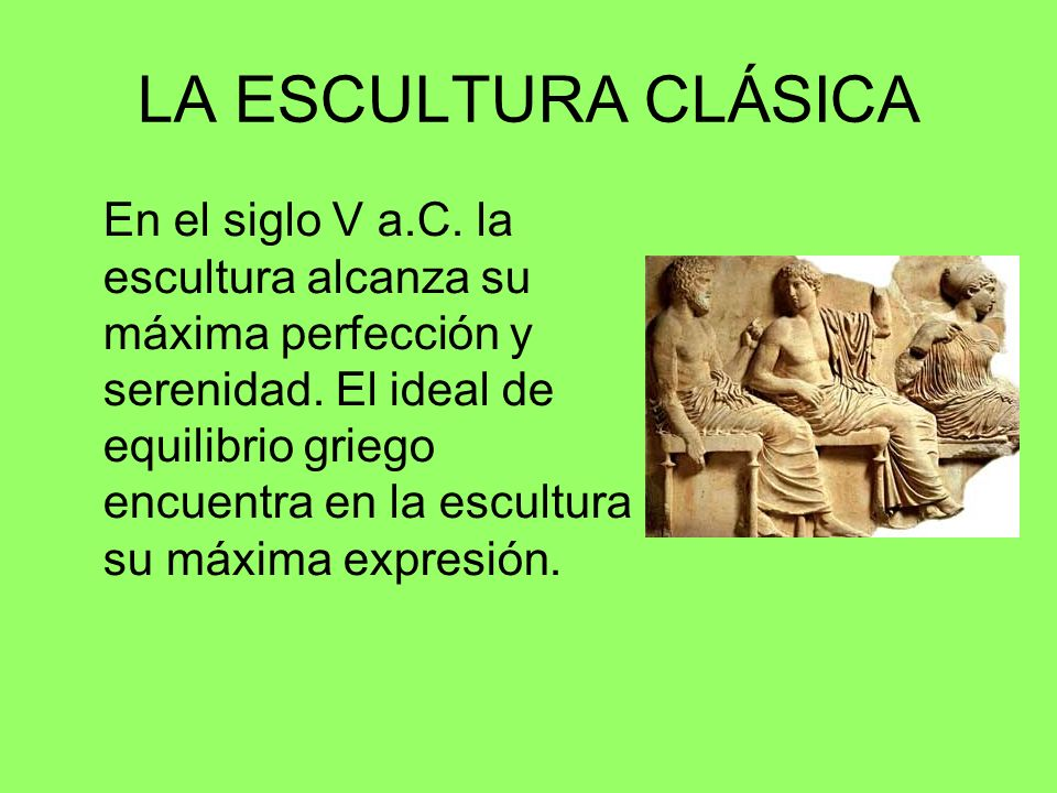 LA ESCULTURA CLÁSICA