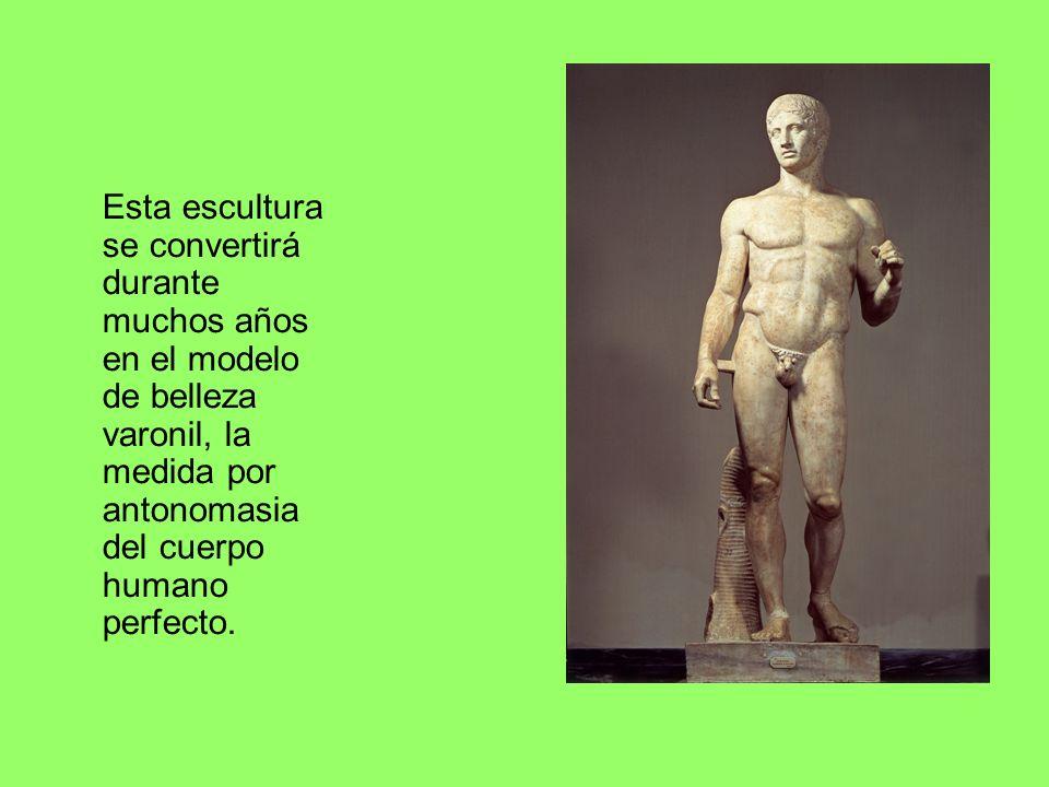 Esta escultura se convertirá durante muchos años en el modelo de belleza varonil, la medida por antonomasia del cuerpo humano perfecto.
