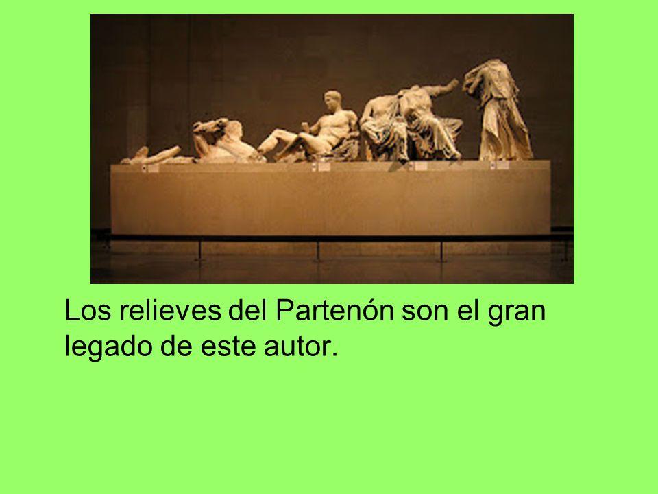 Los relieves del Partenón son el gran legado de este autor.