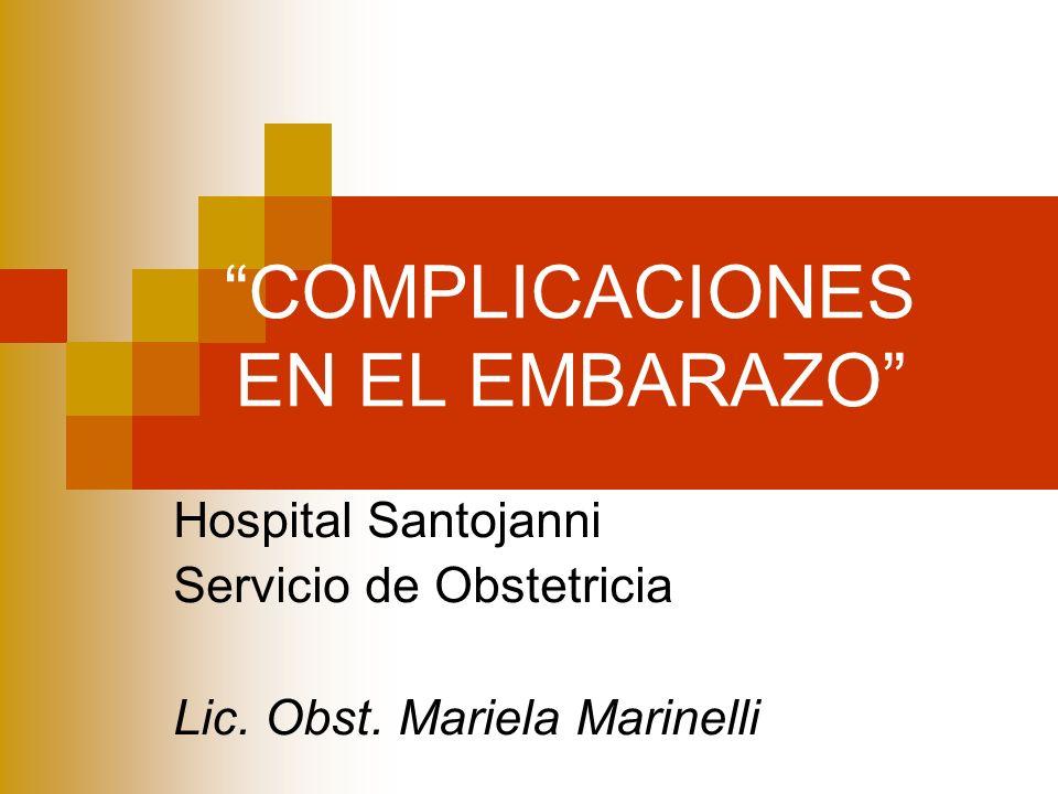 COMPLICACIONES EN EL EMBARAZO