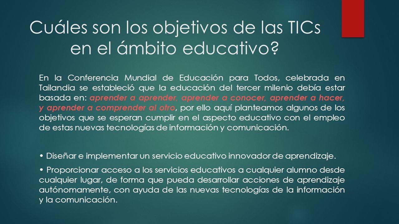 Cuáles son los objetivos de las TICs en el ámbito educativo