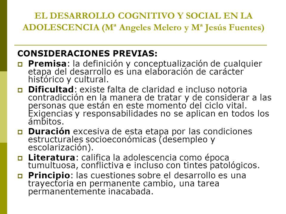 EL DESARROLLO COGNITIVO Y SOCIAL EN LA ADOLESCENCIA (Mª Angeles Melero y Mª Jesús Fuentes)