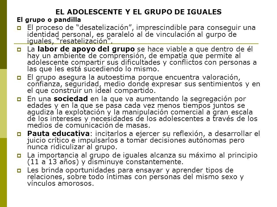 EL ADOLESCENTE Y EL GRUPO DE IGUALES