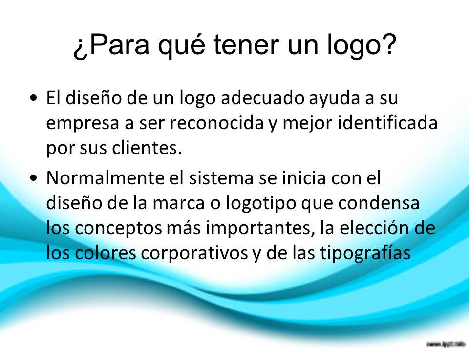 ¿Para qué tener un logo El diseño de un logo adecuado ayuda a su empresa a ser reconocida y mejor identificada por sus clientes.