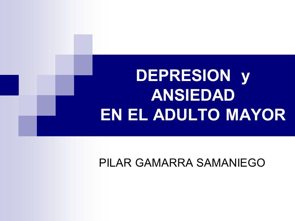 DEPRESION y ANSIEDAD EN EL ADULTO MAYOR