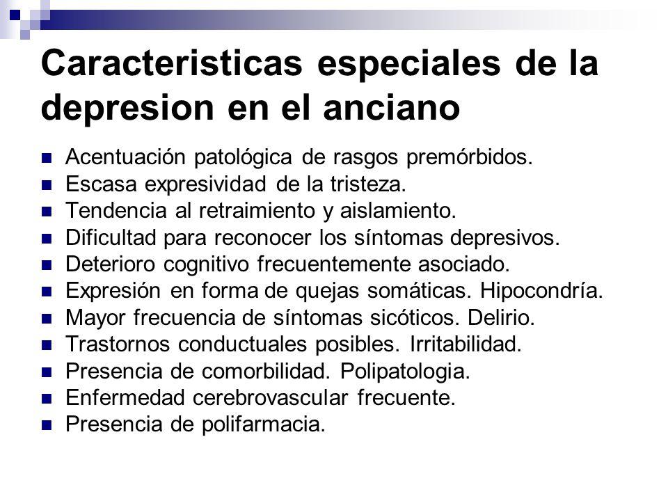 Caracteristicas especiales de la depresion en el anciano
