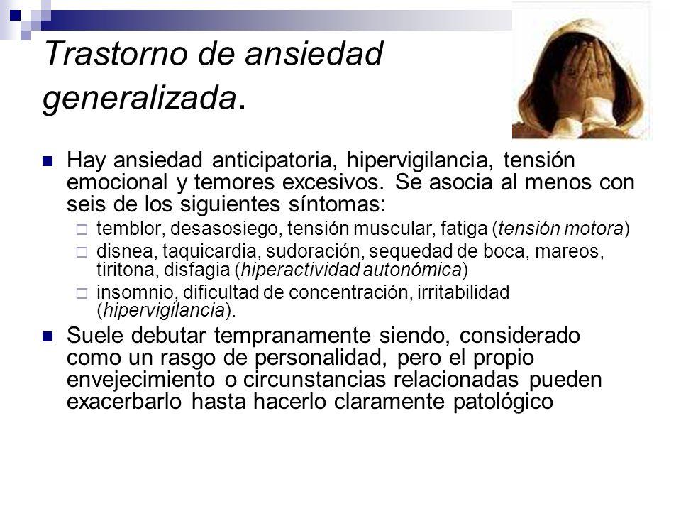 Trastorno de ansiedad generalizada.