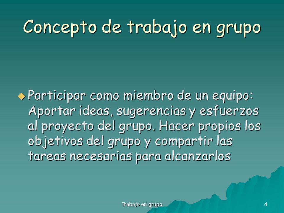 Concepto de trabajo en grupo