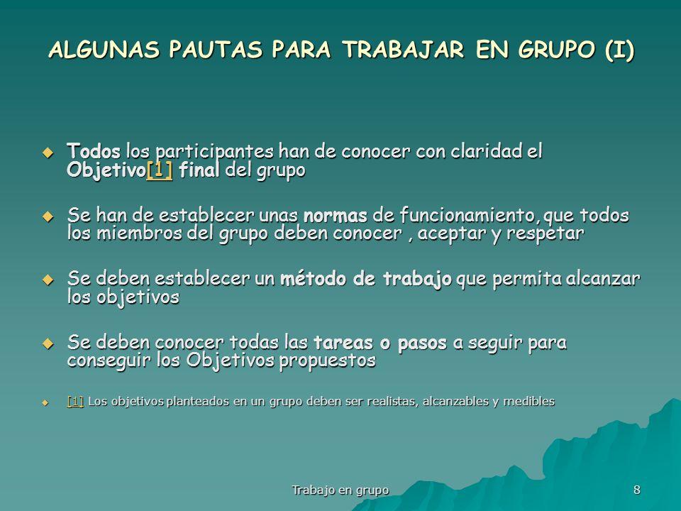 ALGUNAS PAUTAS PARA TRABAJAR EN GRUPO (I)
