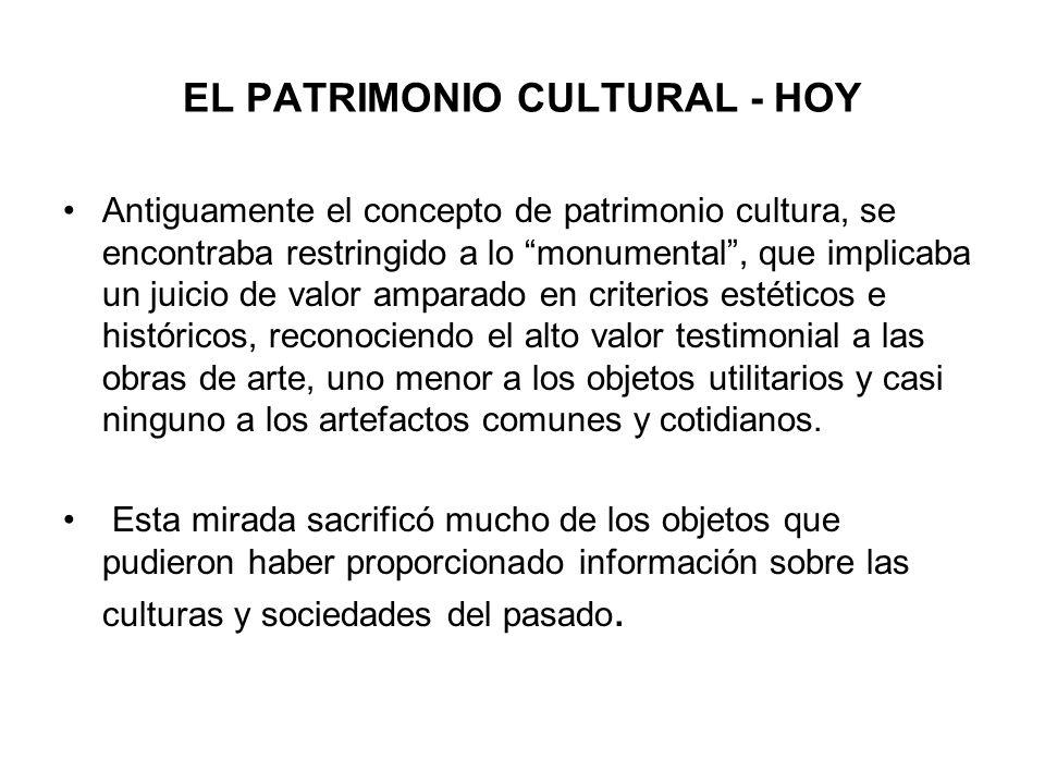 EL PATRIMONIO CULTURAL - HOY