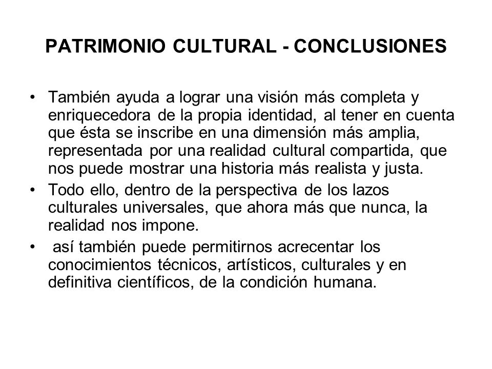 PATRIMONIO CULTURAL - CONCLUSIONES