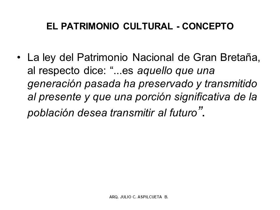 EL PATRIMONIO CULTURAL - CONCEPTO