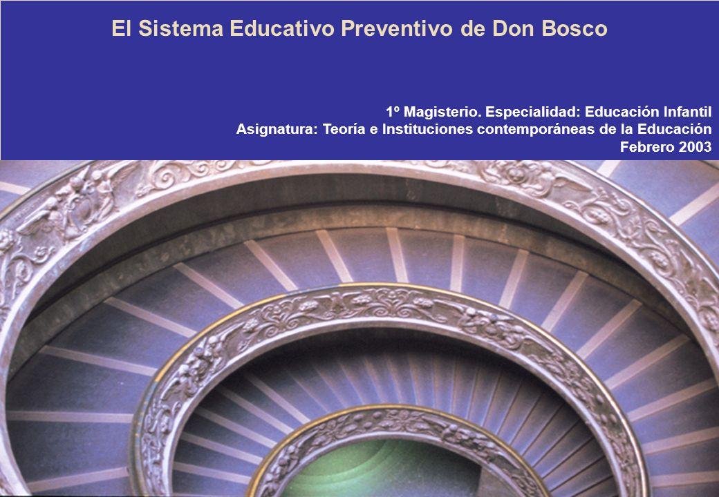 El Sistema Educativo Preventivo de Don Bosco