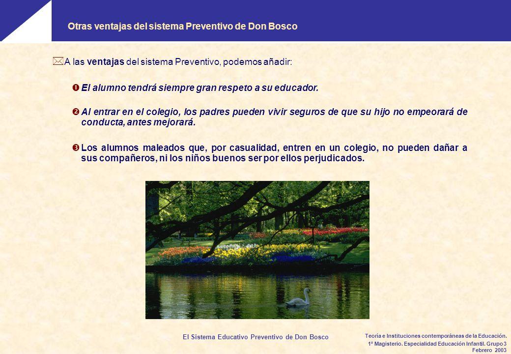 Otras ventajas del sistema Preventivo de Don Bosco