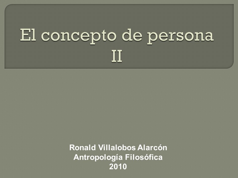 El concepto de persona II