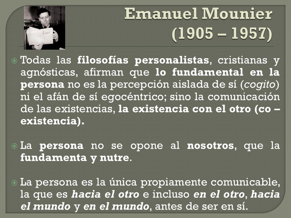 Emanuel Mounier (1905 – 1957)