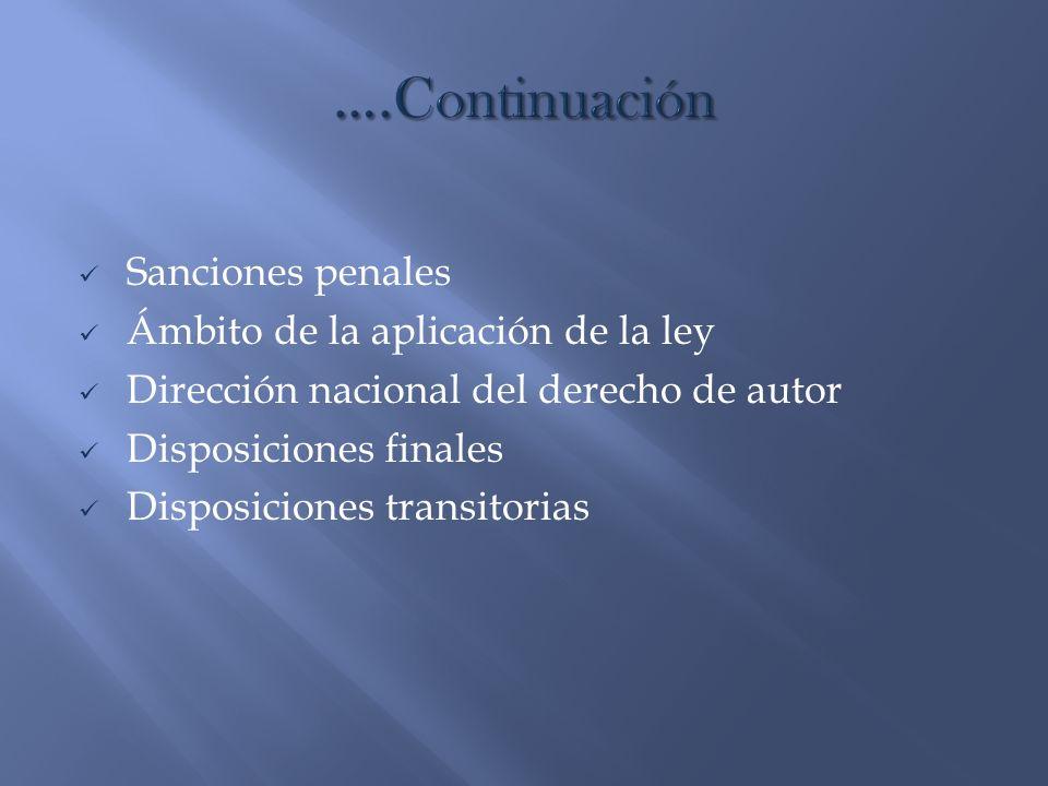 ….Continuación Sanciones penales Ámbito de la aplicación de la ley