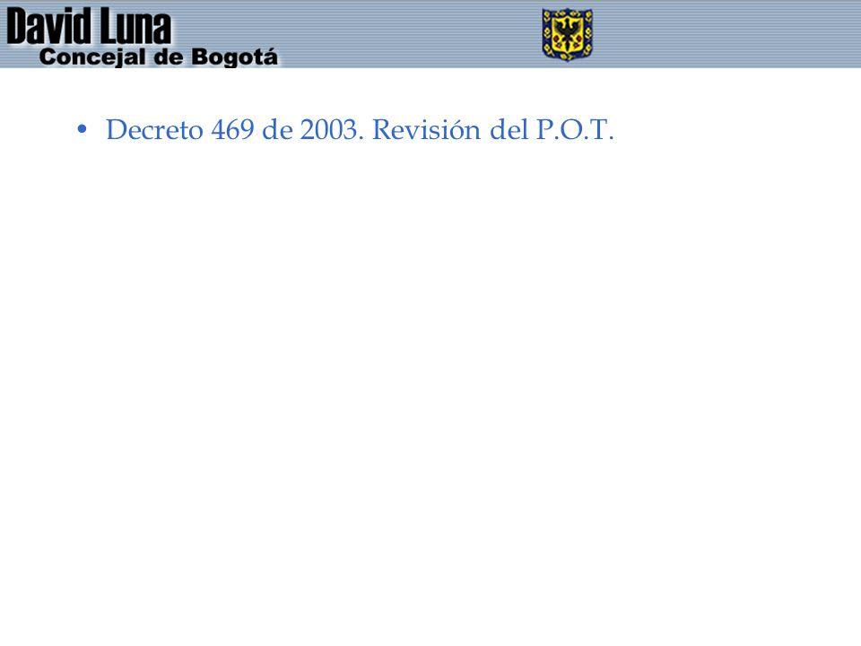 Decreto 469 de 2003. Revisión del P.O.T.