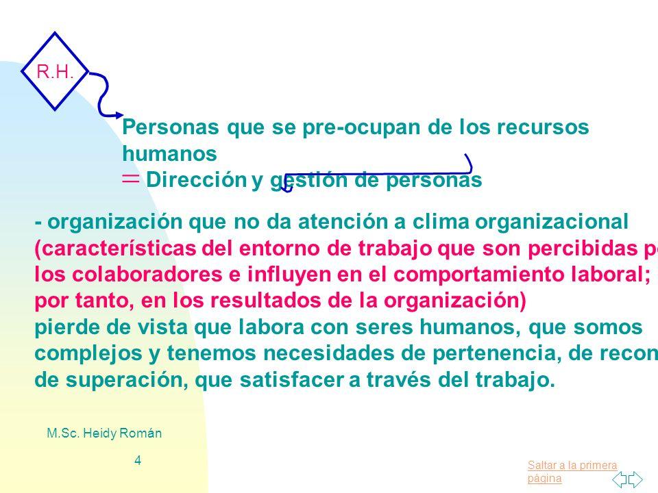 Personas que se pre-ocupan de los recursos humanos