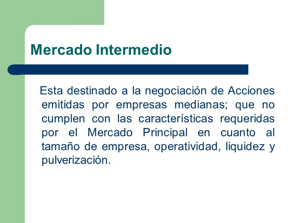 Mercado Intermedio