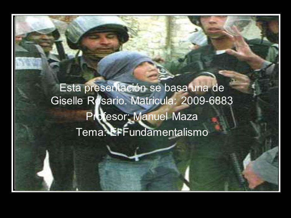 Esta presentación se basa una de Giselle Rosario. Matricula: 2009-6883