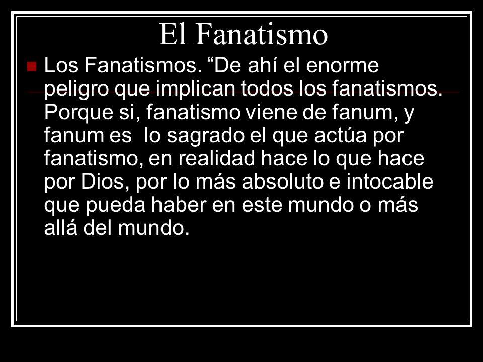 El Fanatismo