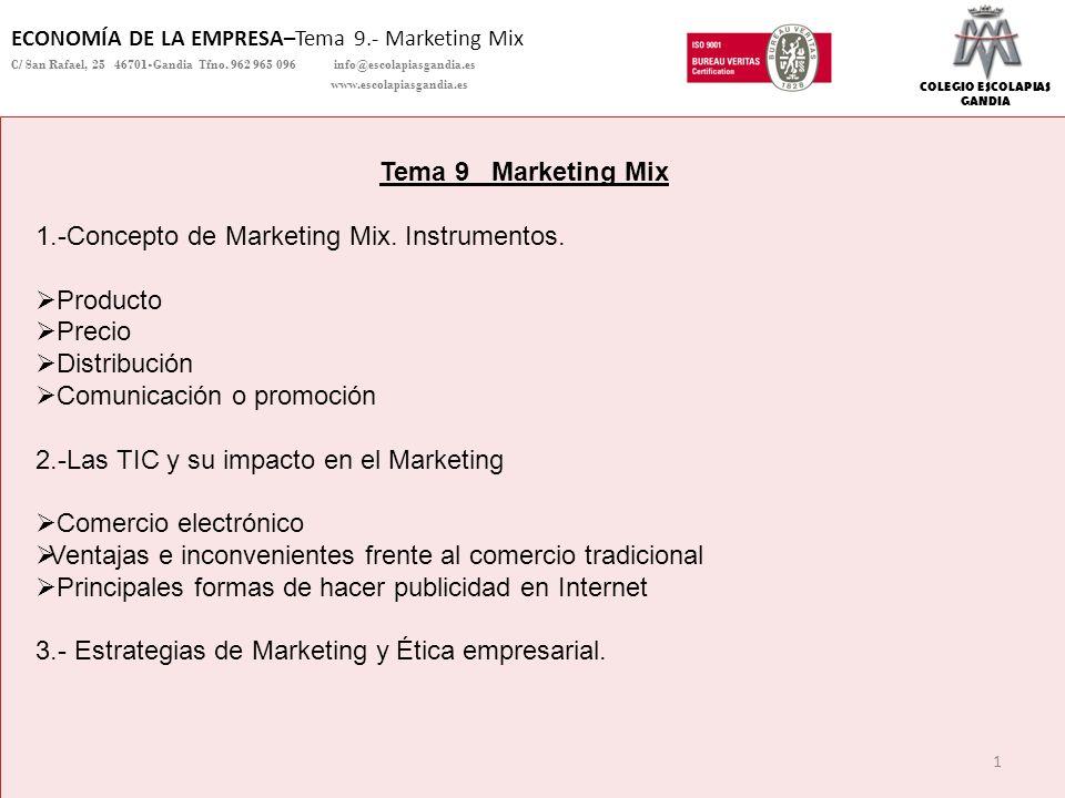 1.-Concepto de Marketing Mix. Instrumentos. Producto Precio