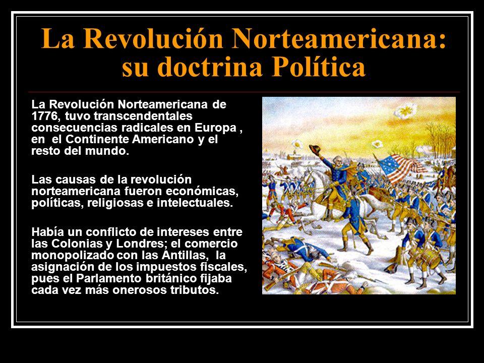 La Revolución Norteamericana: su doctrina Política