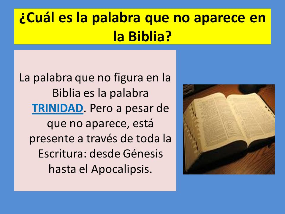 ¿Cuál es la palabra que no aparece en la Biblia