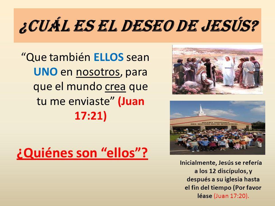 ¿Cuál es el deseo de Jesús