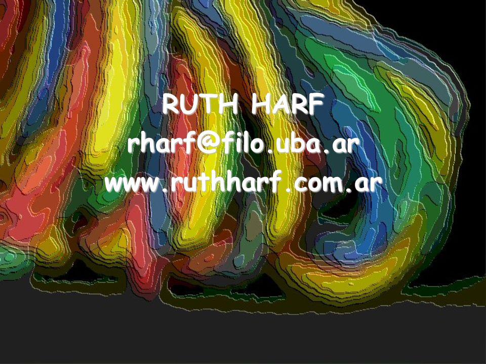 RUTH HARF rharf@filo.uba.ar www.ruthharf.com.ar