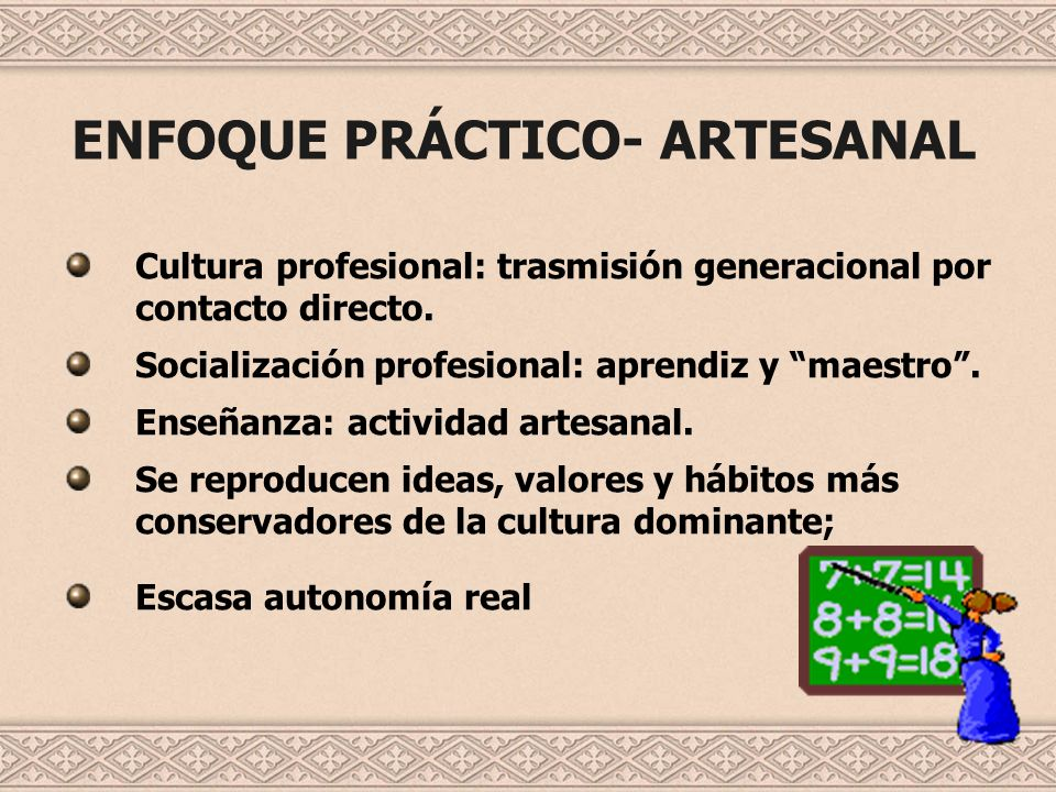 ENFOQUE PRÁCTICO- ARTESANAL