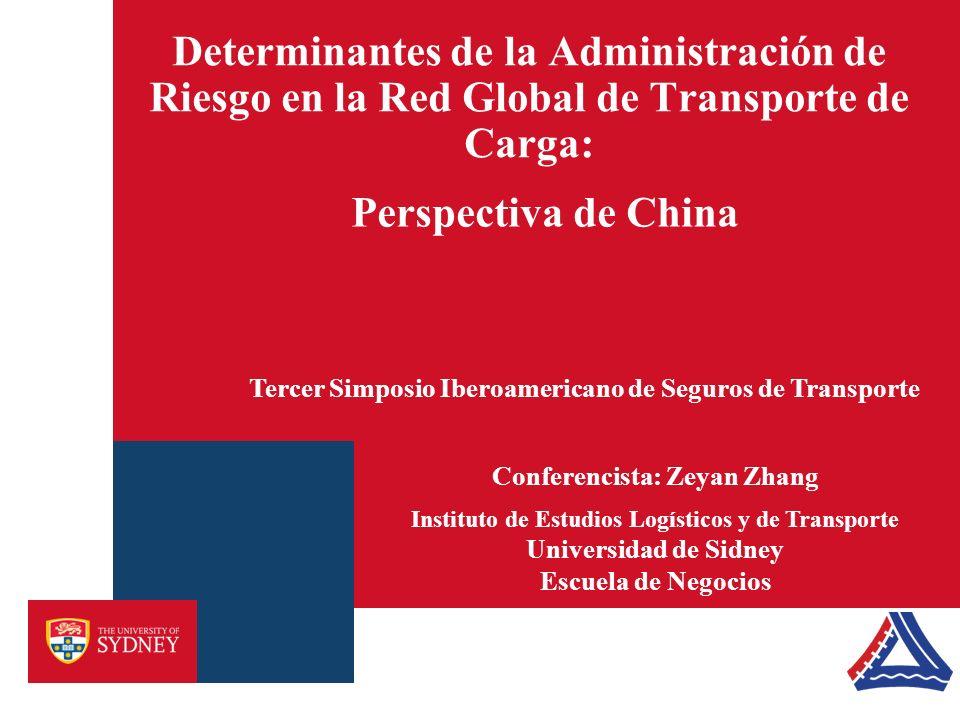 Determinantes de la Administración de Riesgo en la Red Global de Transporte de Carga: