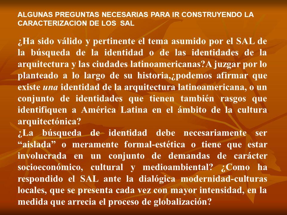 ALGUNAS PREGUNTAS NECESARIAS PARA IR CONSTRUYENDO LA CARACTERIZACION DE LOS SAL