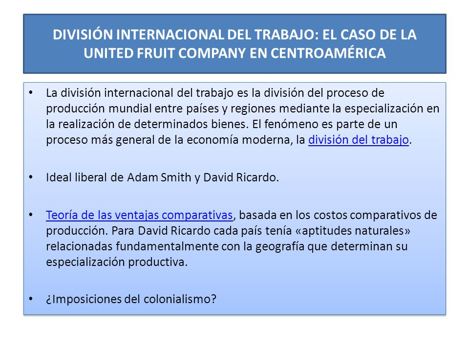 DIVISIÓN INTERNACIONAL DEL TRABAJO: EL CASO DE LA UNITED FRUIT COMPANY EN CENTROAMÉRICA