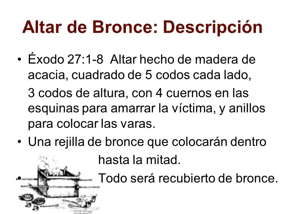 Altar de Bronce: Descripción