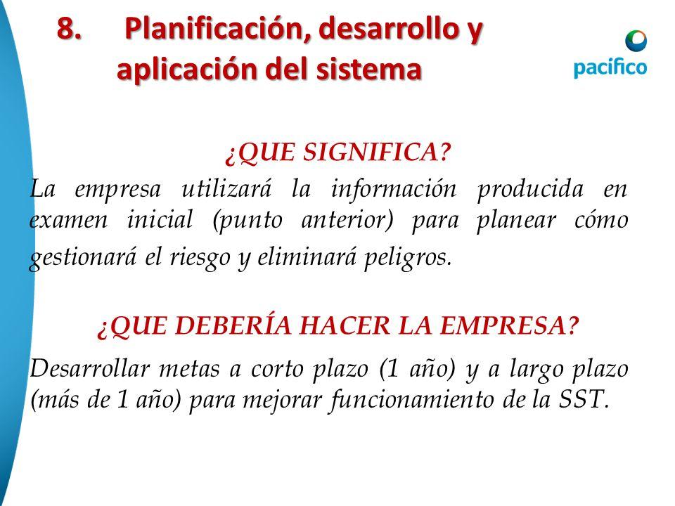 8. Planificación, desarrollo y aplicación del sistema