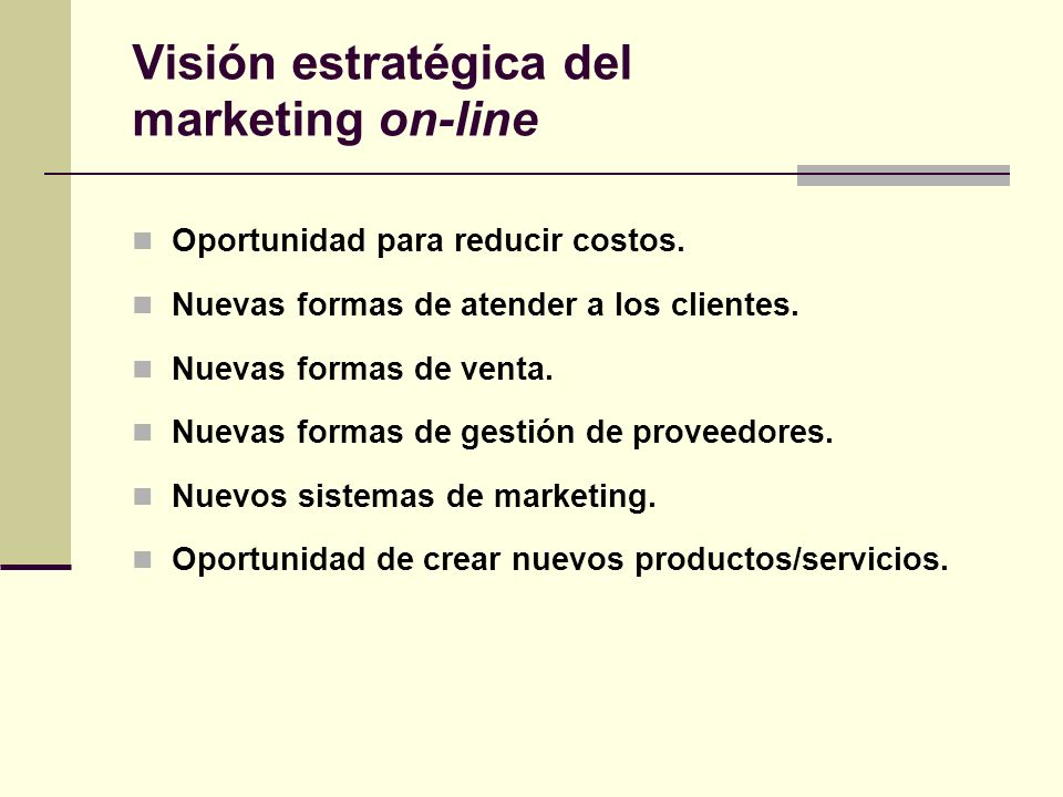 Visión estratégica del marketing on-line