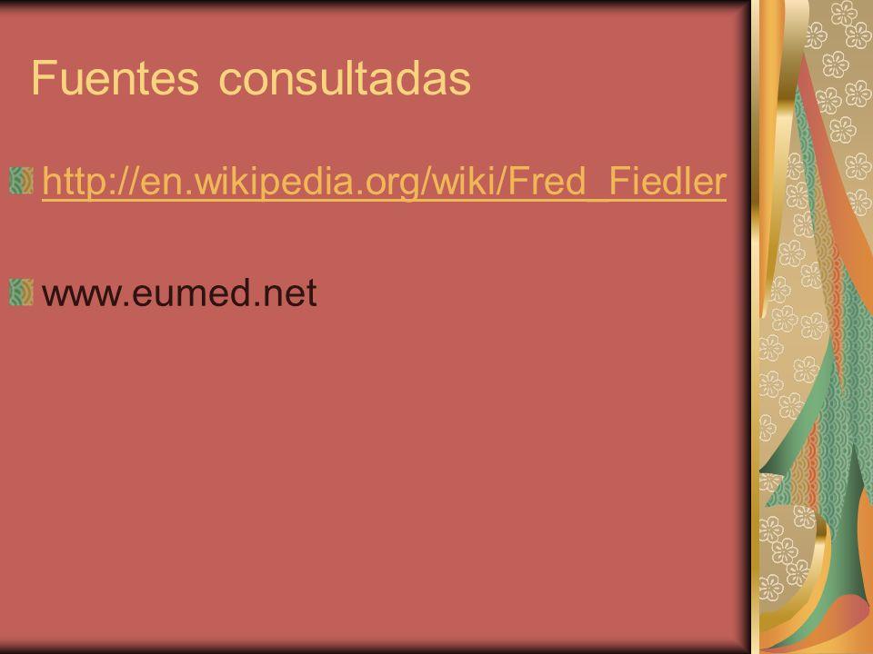Fuentes consultadas http://en.wikipedia.org/wiki/Fred_Fiedler